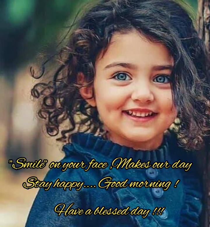 Cute girl smiling, Good morning best quotes.