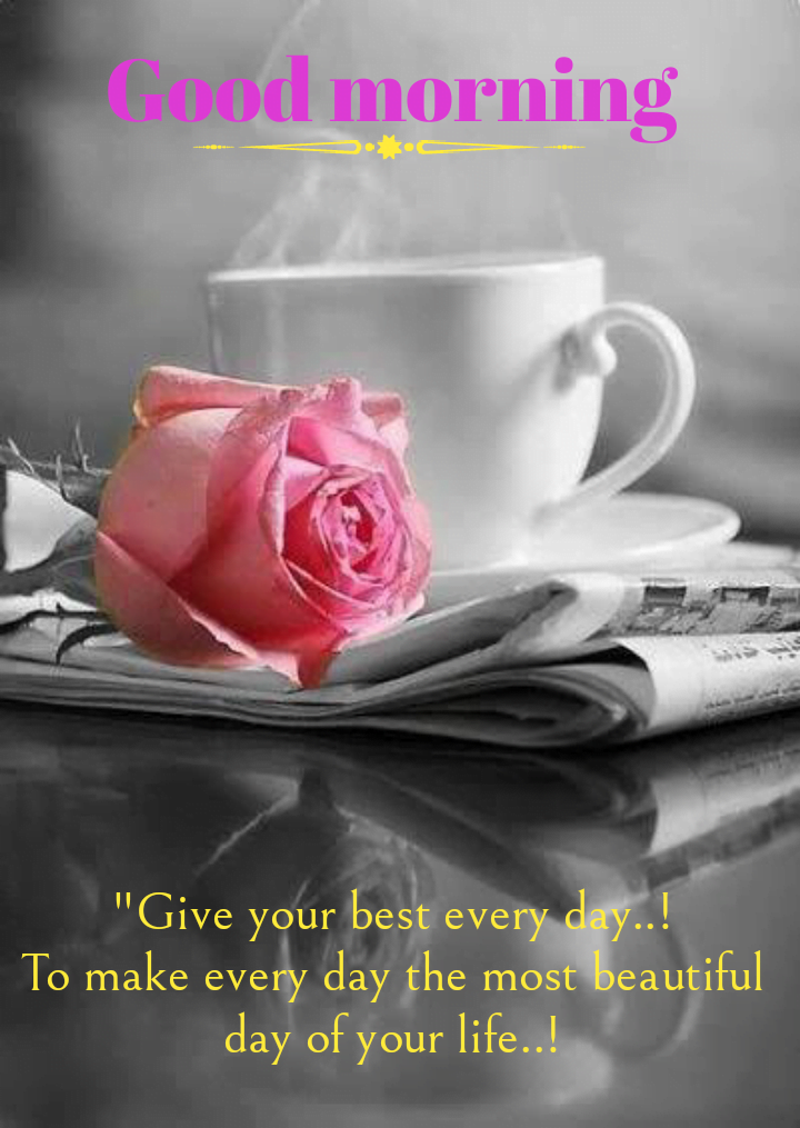 Cup of tea on news paper with rose, Good morning best quotes.