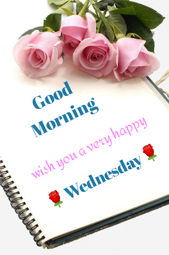 Happy Wednesday, Good morning best quotes.