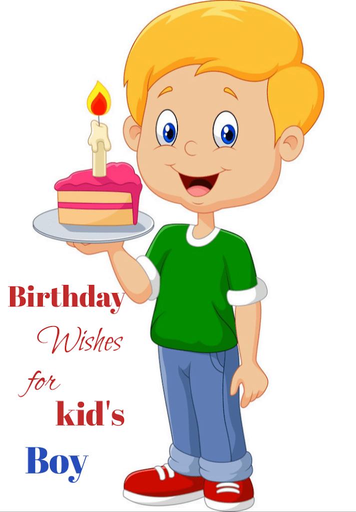 Boy carrying birthday cake, Birthday wishes for kids.