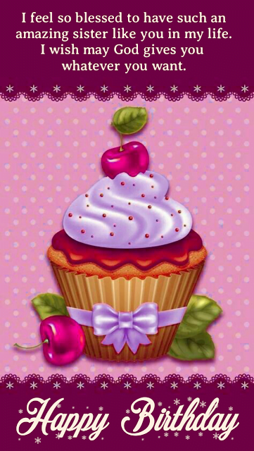 Cup cake with cherry on top, Birthday wishes for sister.