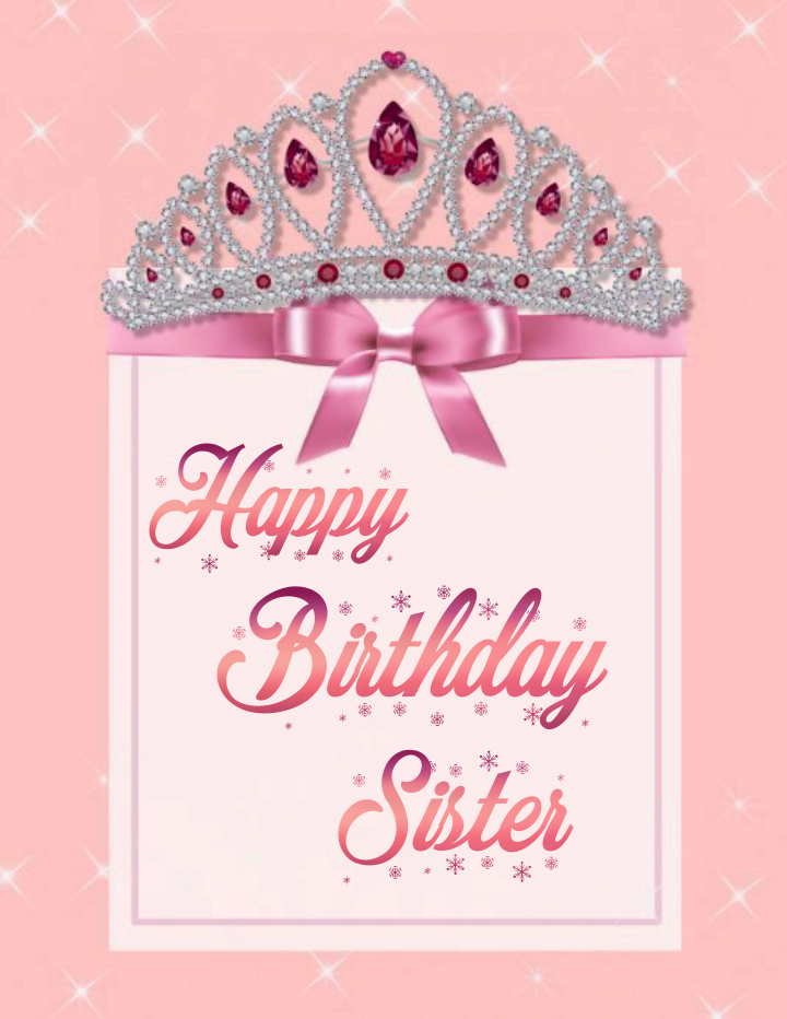 Crown with greeting card, Birthday wishes for sister.